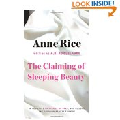 "Anne Rice ""The Claiming of Sleeping Beauty"" Volume 1"